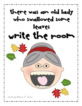 There was an Old Lady who Swallowed Some Leaves Write the Room
