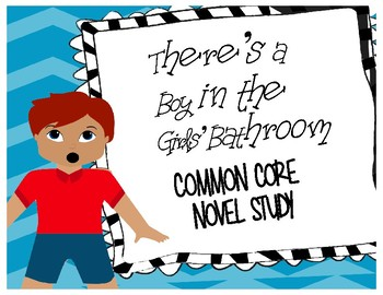 There'a a Boy in the Girls' Bathroom 3rd Grade Common Core