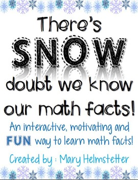 There's SNOW Doubt We Know Our Math Facts!