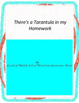 There's a Tarantula in my Homework Unit with Literary and