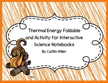 Thermal Energy Foldable and Activity for Interactive Scien