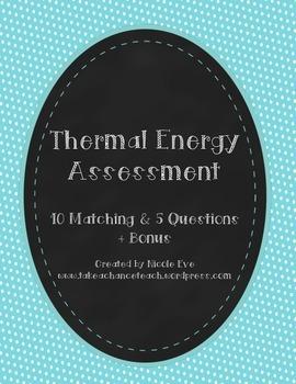 Assessment: Thermal Energy/Heat Energy Quiz