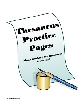 Thesaurus Practice Pages:  Printable Worksheets to Make Sy