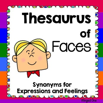 Synonyms for Emotions, Expressions, and Feelings