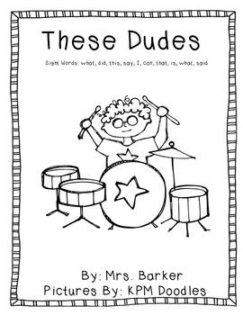 These Dudes {An Emergent Reader}