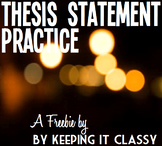 Thesis Statement and Organization Practice