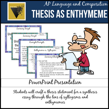 Thesis as Enthymeme PowerPoint