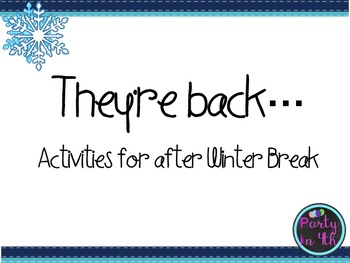 They're Back... from winter break!
