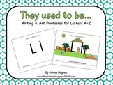 """FREE """"They used to be...""""  A-Z letter pack"""