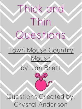 Thick and Thin Questions- Town Mouse Country Mouse