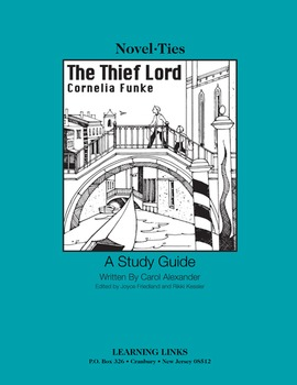 Thief Lord - Novel-Ties Study Guide