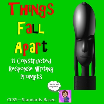 Things Fall Apart 11 Constructed Response Prompts CCSS Tex