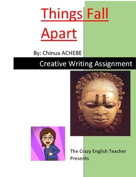 Free Things Fall Apart : Creative Writing Assignment: Nige