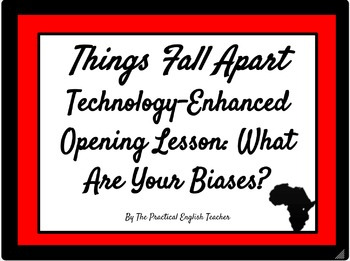 Things Fall Apart Introductory Lesson: What Are Your Biases?