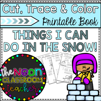 """""""Things I Can Do in the Snow"""" Printable Cut, Trace and Col"""