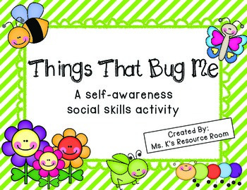 Things That Bug Me Social Skills Activity