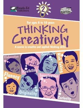 Thinking Creatively 2: A Course in Creative and Applied Thinking