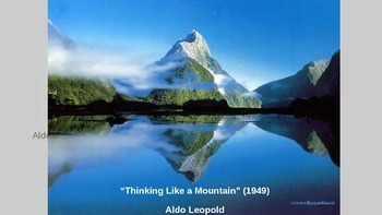 """Thinking Like a Mountain"" by Aldo Leopold - Introductory"