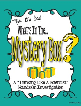 Thinking Like a Scientist:  What's In the Mystery Box Scie