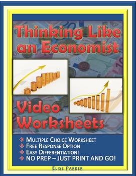 "Thinking Like an Economist Worksheets: Episode 1, ""The Eco"
