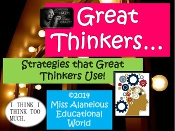 Thinking Skills~ Strategies that Great Thinkers Use!
