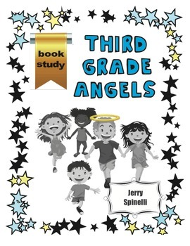 Third Grade Angels Book Study (Jerry Spinelli)