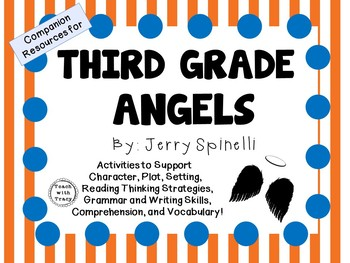 Third Grade Angels by Jerry Spinelli: A Complete Novel Study!