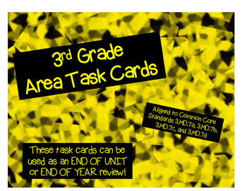 Third Grade Area Task Cards: 3.MD.7a, 3.MD.7b, 3.MD.7c, 3.MD.7d