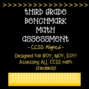 Third Grade CCSS Benchmark Math Assessment [All Standards!]