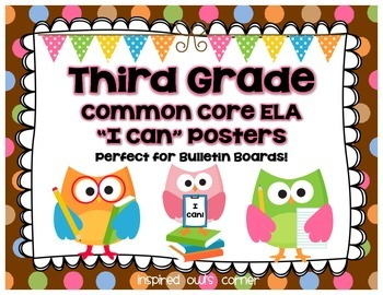 """Third Grade Common Core ELA """"I Can"""" Posters {Owl and Choco"""
