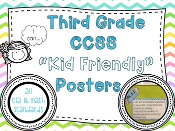"""Third Grade Common Core """"Kid-Friendly"""" Posters- ALL Standards"""