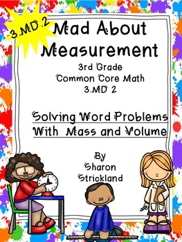 Third Grade Common Core Math-3.MD.2-Mass and Volume
