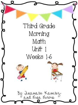 Third Grade Daily Morning Math Unit 1 {First 6 Weeks}