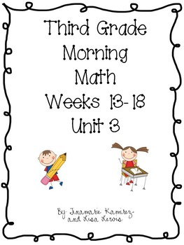 Third Grade Daily Morning Math Unit 3 {Third 6 Weeks}