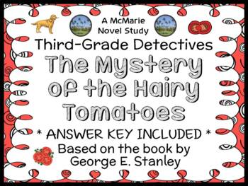 Third-Grade Detectives: The Mystery of the Hairy Tomatoes