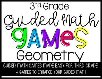 Third Grade Guided Math Geometry Games