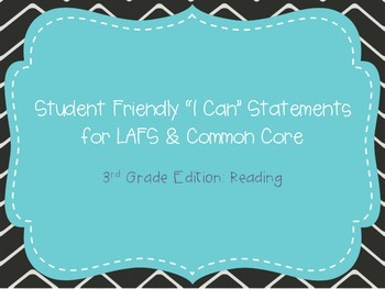 """Third Grade """"I Can"""" Statements LAFS & Common Core Reading"""
