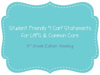 "Third Grade ""I Can"" Statements LAFS & Common Core Reading Plain"