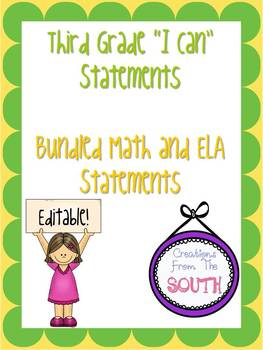 """Third Grade """"I Can"""" Statements for ELA and Math Bundle EDITABLE!"""