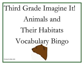 Third Grade Imagine It! Animals and Their Habitats Vocabul