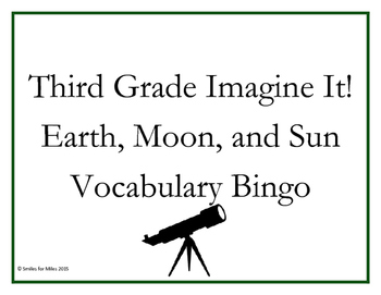 Third Grade Imagine It! Earth, Moon, and Sun Vocabulary Bingo