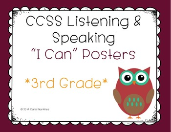 """Third Grade Listening & Speaking CCSS """"I Can"""" Posters {Owl Theme}"""