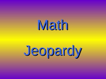 Third Grade Math Jeopardy Game