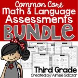 Third Grade Math & Langauge Assessments BUNDLE
