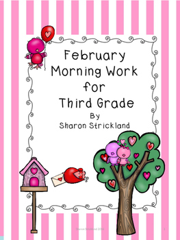 Third Grade Morning Work for February- Common Core Aligned