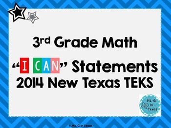"Third Grade Math *Revised* TEKS ""I Can"" Statements- Colorf"