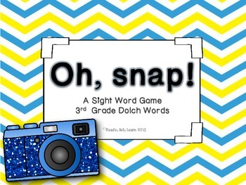 "Third Grade Sight Words/Dolch Words ""Oh, Snap!"" Game"