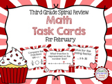 Third Grade Spiral Math Task Cards for February