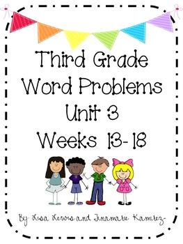 Third Grade Word Problems Unit 3 {Weeks 13-18}