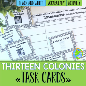 Thirteen Colonies Task Cards and Recording Sheet - Black a